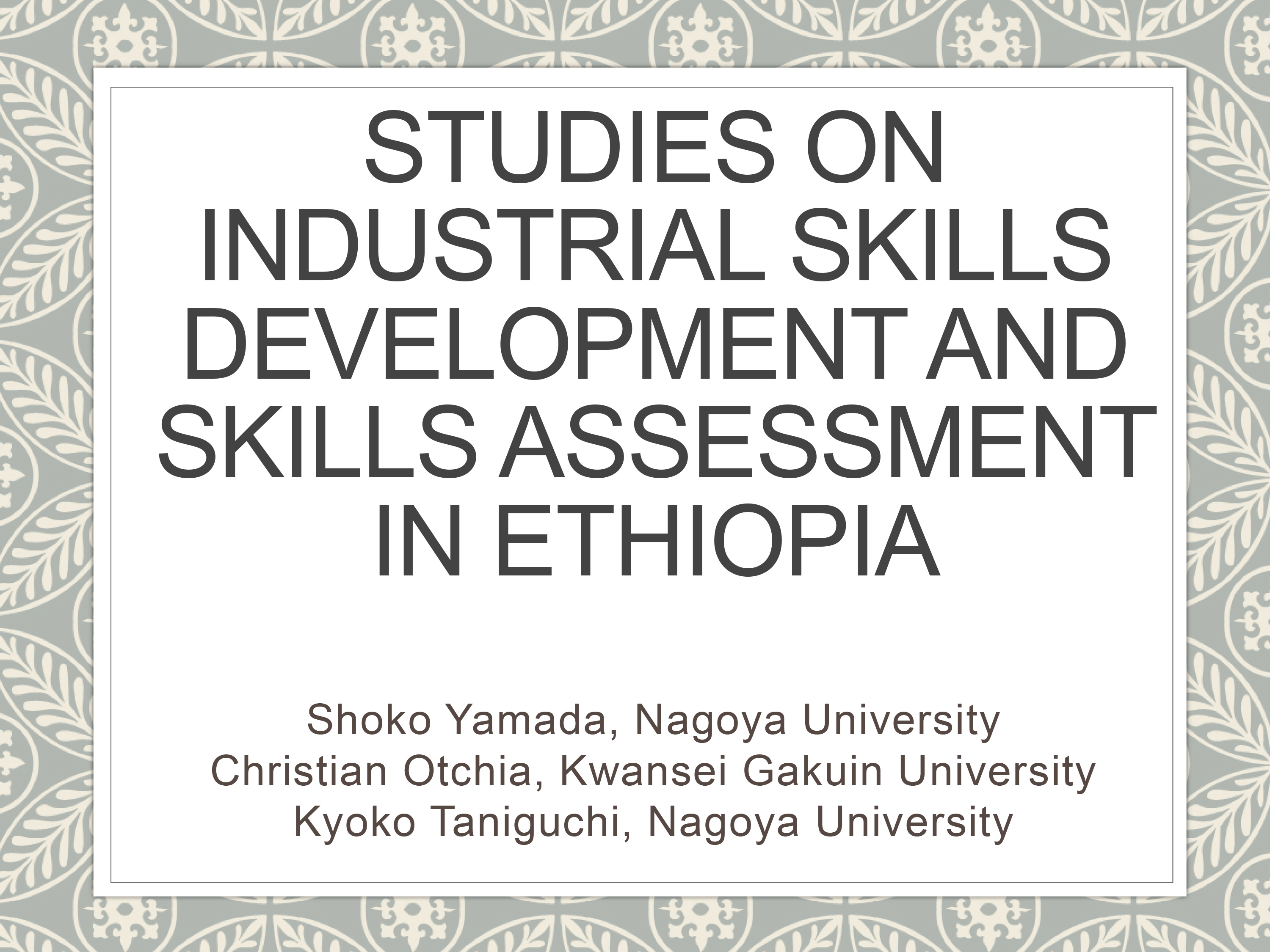 Studies on Industrial Skills Development and Skills Assessment in Ethiopia